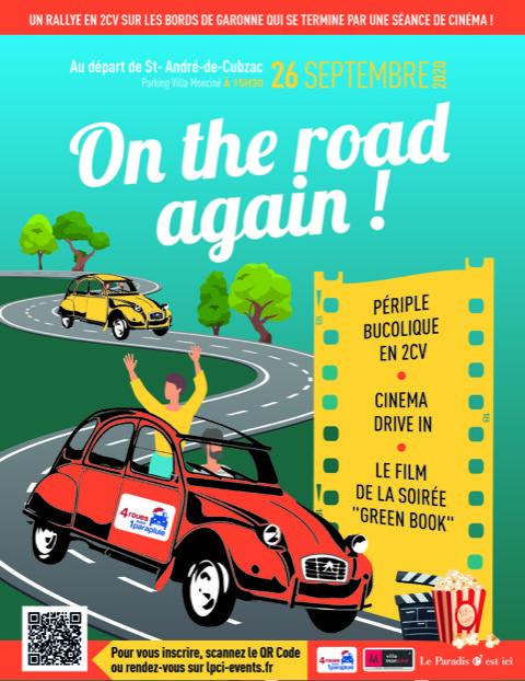 On the road again ! Un rallye en 2CV autour de Bordeaux et une séance de cinéma.